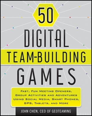 50 Digital Team-Building Games By Chen, John