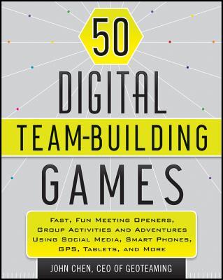 50 Digital Team-Building Games By Chen, John