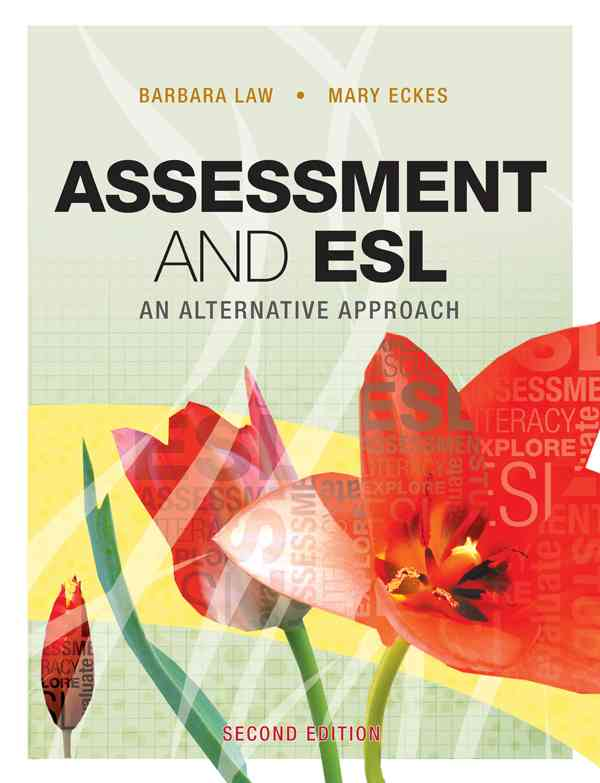 Assessment and Esl By Law, Barbara/ Eckes, Mary